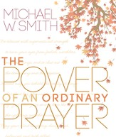 The Power of an Ordinary Prayer - eBook