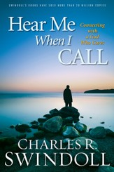 Hear Me When I Call: Learning to Connect with a God Who Cares - eBook