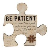 Be Patient Puzzle Piece Art