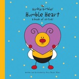 Humble Heart: A Book of Virtues