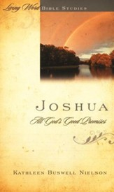 Joshua: All God's Good Promises, Living Word Bible Studies