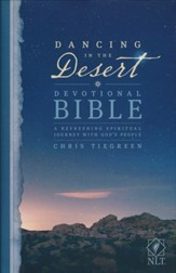 NLT Dancing in the Desert Devotional Bible: A Refreshing Spiritual Journey with God's People, hardcover - Slightly Imperfect