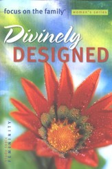 Divinely Designed Bible Study, Topic: Femininity