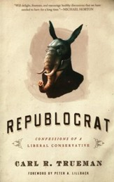 Republocrat: Confessions of a Liberal Conservative