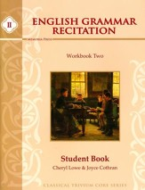 English Grammar Recitation Workbook Two Student Guide