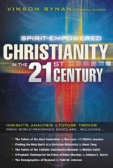 Spirit-Empowered Christianity in the 21st Century: Insights, Analysis & Future Trends   - Slightly Imperfect