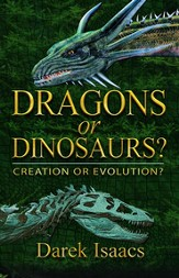 Dragons or Dinosaurs: Creation or Evolution - eBook