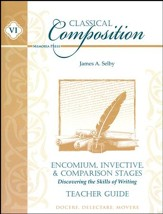 Classical Composition, Encomium, Invective, & Comparison, Teacher Guide