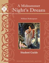 A Midsummer Night's Dream Student Guide, Grades 9-12
