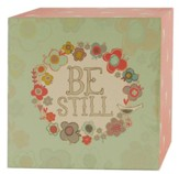 Be Still Box Sign