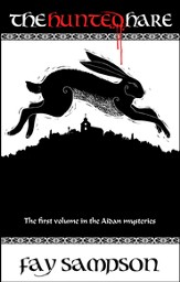 The Hunted Hare: The first volume in the Aidan mysteries - eBook