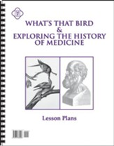 What's That Bird and Exploring the  History of Medicine Lesson Plans