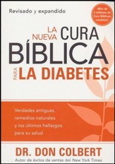 La Nueva Cura Biblica para la Diabetes  (The New Bible Cure for Diabetes)