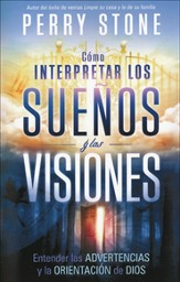 Cómo Interpretar los Sueños y las Visiones  (How to Interpret Dreams and Visions)