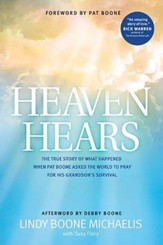 Heaven Hears: The True Story of What Happened When Pat  Boone Asked the World to Pray; Book Club Edition