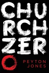 Church Zero: Raising 1st Century Churches out of the Ashes of the 21st Century Church - eBook