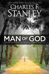Man of God: Leading Your Family by Allowing God to Lead You - eBook