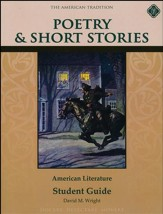 Poetry & Short Stories: American Literature, Student Guide,  Grade 8