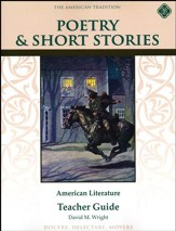 Poetry & Short Stories: American Literature, Teacher Guide, Grade 8