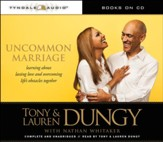 Uncommon Marriage: Learning about Lasting Love and Overcoming Life's Obstacles Together (audio-CD)