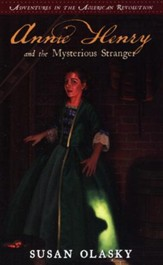 #3: Annie Henry and the Mysterious Stranger