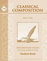 Classical Composition VIII: Description Student Book