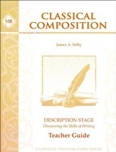 Classical Composition 8: Description Teacher Guide