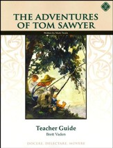 The Adventures of Tom Sawyer Literature Teacher's Guide, Grade 8