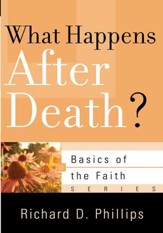What Happens After Death? (Basics of the Faith)