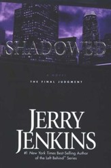Shadowed, Underground Zealot Series #3