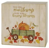 Those Who Plant Blessings, Wall Box Sign