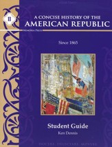 A Concise History of the American Republic, Year 2  Student Guide