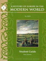 A History of Europe in the Modern World, Year 1 Student Guide