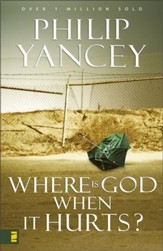 Where Is God When It Hurts? - eBook