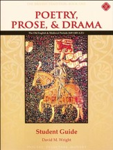 Poetry, Prose, & Drama Book One: The Old English and Medieval Periods Student Guide