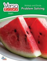 VersaTiles Math: Multiply and Divide  Problem Solving (Grade 3)