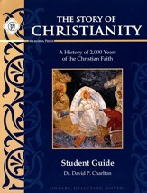 Story of Christianity Student Guide