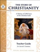 Story of Christianity Teacher Guide