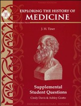 Exploring the History of Medicine  Supplemental Student Questions, Third Edition