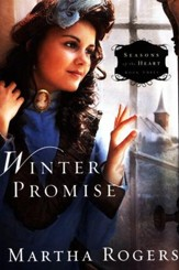 Winter Promise, Seasons of the Heart Series #3