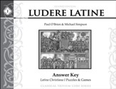 Ludere Latine 1 Answer Key (2nd  Edition)