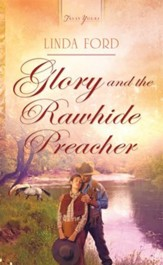 Glory and the Rawhide Preacher - eBook