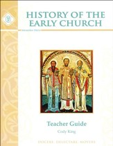 History of the Early Church Teacher  Guide