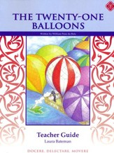 The Twenty-One Balloons Teacher  Manual, Grades 5-7