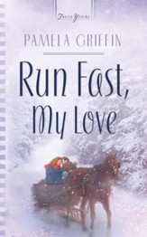 Run Fast, My Love - eBook