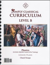 Simply Classical Level B Phonics Lesson Plans