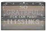 So Grateful For Our Many Blessings Box Sign