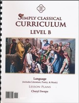 Simply Classical Level B Language Lesson Plans