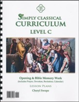 Simply Classical Level C Opening and Bible Memory Work Lesson Plans