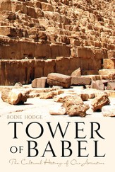 Tower of Babel, The: Setting the  Record Straight - eBook